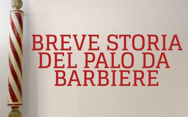 Breve storia del palo da barbiere